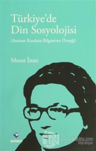 Türkiye'de Din Sosyolojisi %25 indirimli Mesut İnan