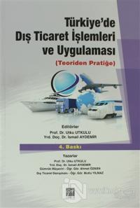 Türkiye'de Dış Ticaret İşlemleri ve Uygulaması