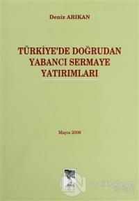 Türkiye'de Doğrudan Yabancı Sermaye Yatırımları