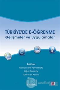 Türkiye'de E-öğrenme - Gelişmeler ve Uygulamalar %10 indirimli Kolekti