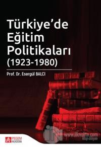 Türkiye'de Eğitim Politikaları (1923-1980)