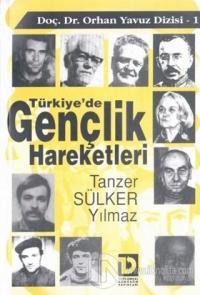 Türkiye'de Gençlik Hareketleri 1. Kitap