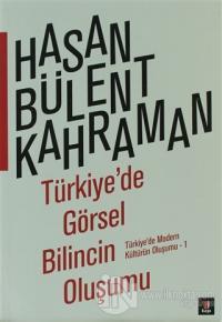 Türkiye'de Görsel Bilincin Oluşumu