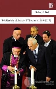Türkiye'de Holokost Tüketimi (1989-2017) %5 indirimli Rıfat N. Bali
