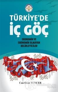 Türkiye'de İç Göç Can Ozan Tuncer