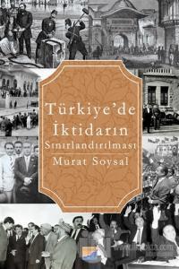 Türkiye'de İktidarın Sınırlandırılması