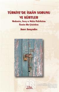 Türkiye'de İskan Sorunu ve Kürtler