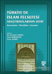 Türkiye'de İslam Felsefesi Araştırmalarının Seyri