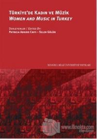 Türkiye'de Kadın ve Müzik - Women and Music in Turkey