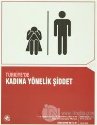 Türkiye'de Kadına Yönelik Şiddet