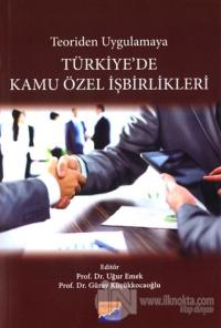 Türkiye'de Kamu Özel İşbirlikleri Uğur Emek