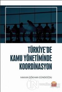 Türkiye'de Kamu Yönetiminde Koordinasyon