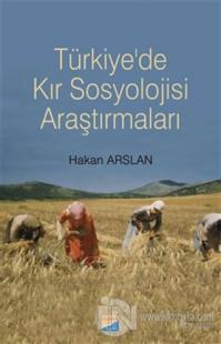 Türkiye'de Kır Sosyolojisi Araştırmaları %15 indirimli Hakan Arslan