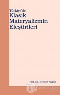 Türkiye'de Klasik Materyalizmin Eleştirileri