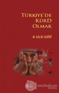Türkiye'de Kürd Olmak