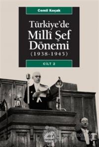 Türkiye'de Milli Şef Dönemi 2 (1938-1945)