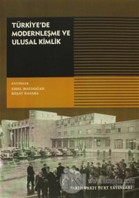 Türkiye'de Modernleşme ve Ulusal Kimlik