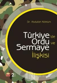 Türkiye'de Ordu ve Sermaye İlişkisi