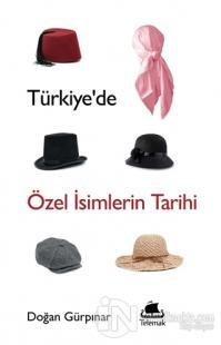 Türkiye'de Özel İsimlerin Tarihi