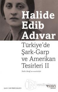 Türkiye'de Şark-Garp ve Amerikan Tesirleri - 2