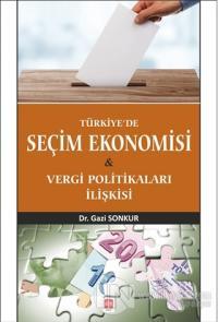Türkiye'de Seçim Ekonomisi