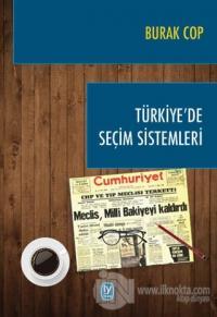 Türkiye'de Seçim Sistemleri %10 indirimli Burak Cop