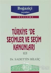 Türkiye'de Seçimler ve Seçim Kanunları