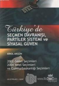 Türkiye'de Seçmen Davranışı, Partiler Sistemi ve Siyasal Güven