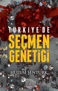 Türkiye'de Seçmen Genetiği
