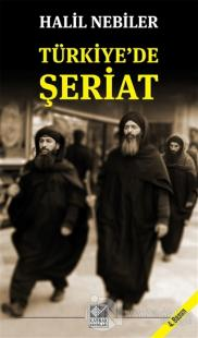 Türkiye'de Şeriat %25 indirimli Halil Nebiler