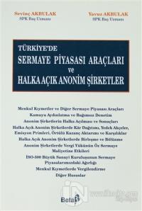 Türkiye'de Sermaye Piyasası Araçları ve Halka Açık Anonim Şirketler