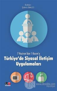 Türkiye'de Siyasal İletişim Uygulamaları