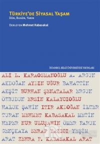 Türkiye'de Siyasal Yaşam Mehmet Kabasakal
