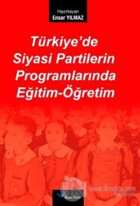 Türkiye'de Siyasi Partilerin Programlarında Eğitim-Öğretim