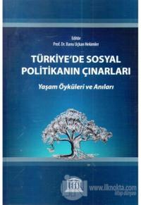 Türkiye'de Sosyal Politikanın Çınarları