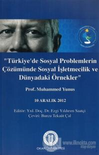 Türkiye'de Sosyal Problemlerin Çözümünde Sosyal İşletmecilik ve Dünyadaki Örnekler