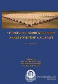 Türkiye'de Sürdürülebilir Arazi Yönetimi Çalıştayı 26-27 Mayıs 2011