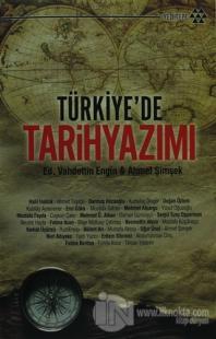 Türkiye'de Tarih Yazımı %15 indirimli Vahdettin Engin