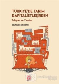 Türkiye'de Tarım Kapitalistleşirken