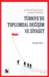 Türkiye'de Toplumsal Değişim ve Siyaset