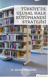 Türkiye'de Ulusal Halk Kütüphanesi Stratejisi