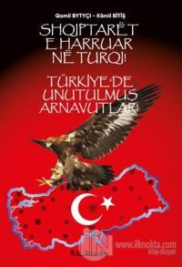 Türkiye'de Unutulmuş Arnavutlar