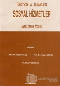 Türkiye'de ve Almanya'da Sosyal Hizmetler Ansiklopedik Sözlük Ruşen Ke