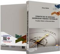 Türkiye'de ve Dünyada Doğrudan Yabancı Yatırımlar