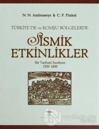 Türkiye'de ve Komşu Bölgelerde Sismik Etkinlikler (Ciltli)