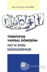 Türkiye'de Yapısal Dönüşüm: Mali ve Sosyal Değerlendirmeler