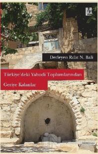 Türkiye'deki Yahudi Toplumlarından Geriye Kalanlar
