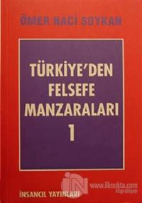 Türkiye'den Felsefe Manzaraları 1
