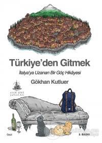 Türkiye'den Gitmek %18 indirimli Gökhan Kutluer