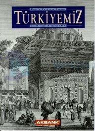 Türkiyemiz Kültür ve Sanat Dergisi Sayı: 78 Yıl: 26 Kolektif